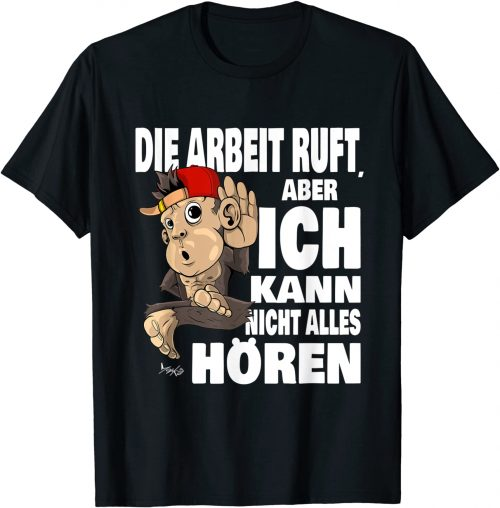 Witziger Affe Die Arbeit ruft Spruch - Standard T-Shirt