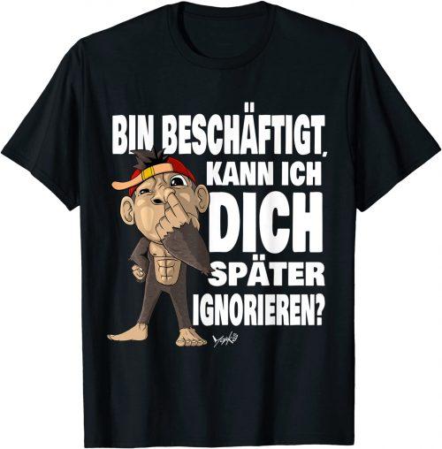 Witziger Affe Später ignorieren Spruch - Standard T-Shirt